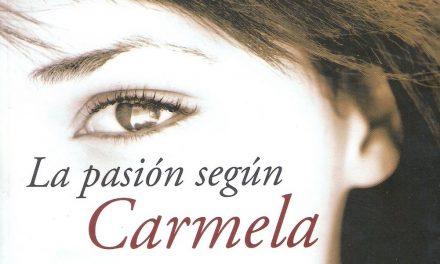 Literatura: La Pasión Según Carmela